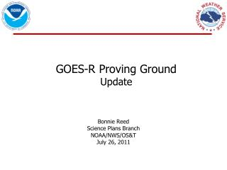 GOES-R Proving Ground  Update