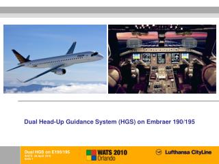 Dual Head-Up Guidance System (HGS) on Embraer 190/195