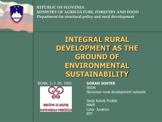 INTEGRAL  RURAL  DEVELOPMENT  AS THE GROUND OF ENVIRONMENTAL SUSTAINABILITY