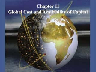 Chapter 11 Global Cost and Availability of Capital