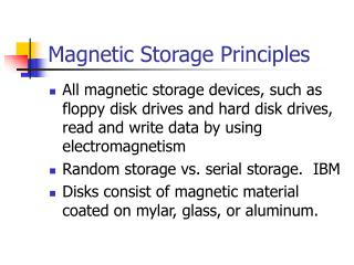 Magnetic Storage Principles