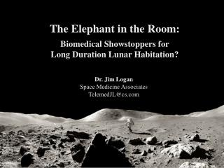 The Elephant in the Room: Biomedical Showstoppers for  Long Duration Lunar Habitation?