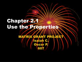 Chapter 2.1 Use the Properties