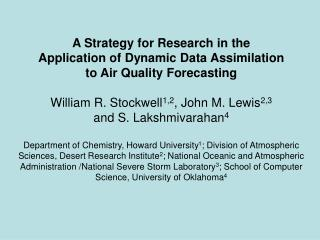 A Strategy for Research in the Application of Dynamic Data Assimilation to Air Quality Forecasting