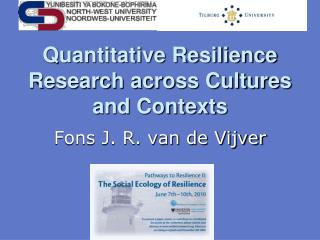 Quantitative Resilience Research across Cultures and Contexts
