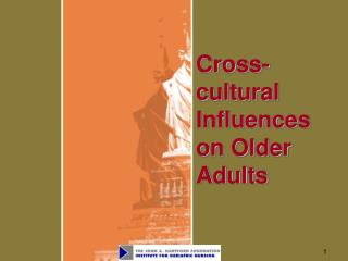 Cross-cultural Influences on Older Adults