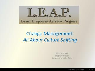 Change Management: All About Culture Shifting