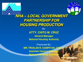 NHA – LOCAL GOVERNMENT PARTNERSHIP FOR  HOUSING PRODUCTION