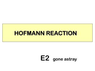 HOFMANN REACTION
