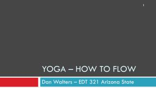 Yoga – how to Flow