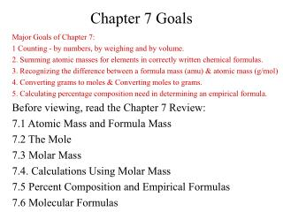 Major Goals of Chapter 7:   1 Counting - by numbers, by weighing and by volume.