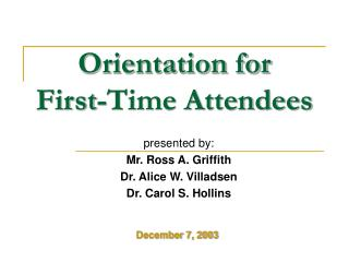 Orientation for  First-Time Attendees
