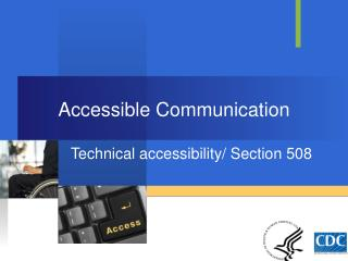 Accessible Communication