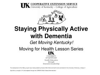 Staying Physically Active  with Dementia