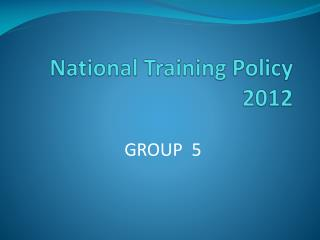 National Training Policy 2012
