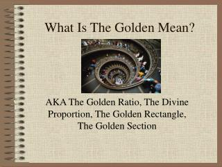 What Is The Golden Mean?