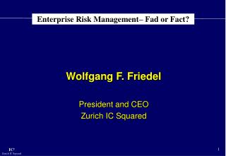 Enterprise Risk Management– Fad or Fact?