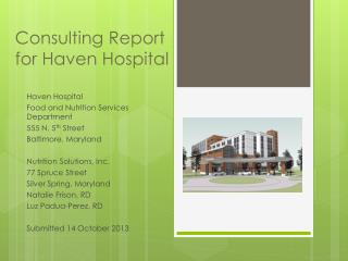 Consulting Report  for Haven Hospital