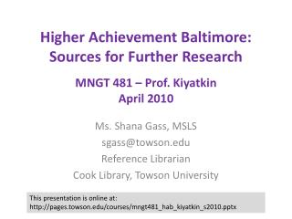 Higher Achievement Baltimore: Sources for Further Research MNGT  481 – Prof.  Kiyatkin April 2010