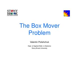The Box Mover  Problem