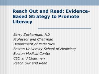 Reach Out and Read: Evidence-Based Strategy to Promote Literacy