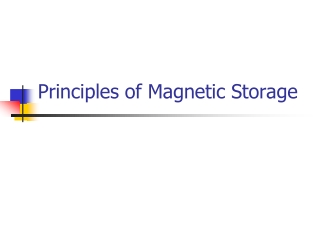 Principles of Magnetic Storage