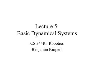 Lecture 5: Basic Dynamical Systems