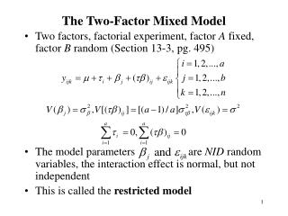 The Two-Factor Mixed Model