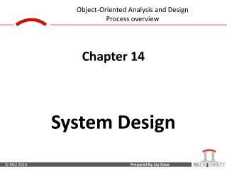 Chapter 14 System Design