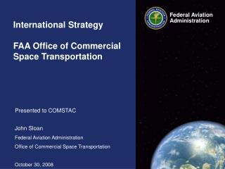 International Strategy FAA Office of Commercial Space Transportation