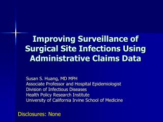 Improving Surveillance of Surgical Site Infections Using Administrative Claims Data