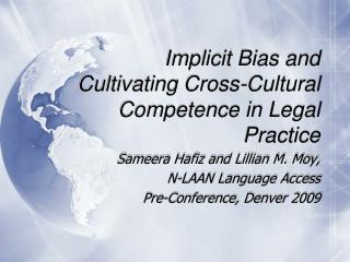 Implicit Bias and Cultivating Cross-Cultural Competence in Legal Practice