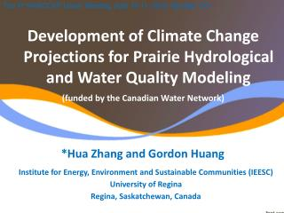 Institute for Energy, Environment and Sustainable Communities (IEESC) University of Regina