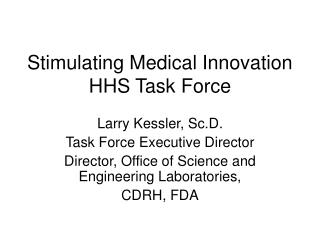 Stimulating Medical Innovation HHS Task Force