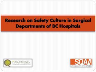 Research on Safety Culture in Surgical Departments of BC Hospitals