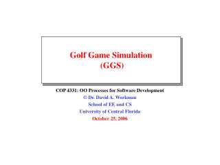 Golf Game Simulation  (GGS)