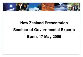 New Zealand Presentation Seminar of Governmental Experts Bonn, 17 May 2005