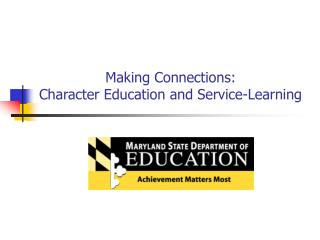 Making Connections: Character Education and Service-Learning