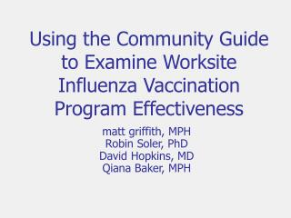 Using the Community Guide to Examine Worksite Influenza Vaccination Program Effectiveness