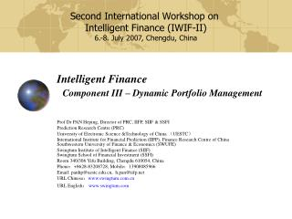 Intelligent Finance Component III – Dynamic Portfolio Management