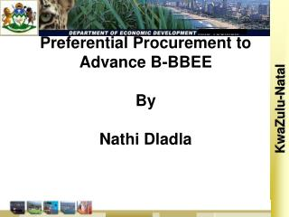 Preferential Procurement to Advance B-BBEE  By Nathi Dladla