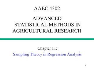 AAEC 4302 ADVANCED  STATISTICAL METHODS IN AGRICULTURAL RESEARCH
