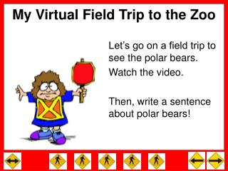 My Virtual Field Trip to the Zoo