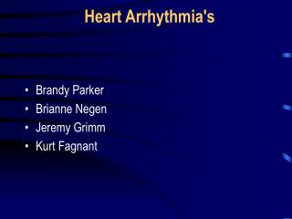 Heart Arrhythmia's
