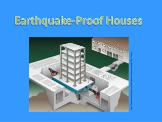 Earthquake-Proof Houses