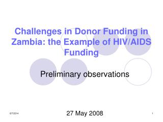 Challenges in Donor Funding in Zambia: the Example of HIV/AIDS Funding