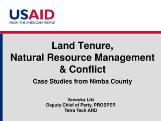 Land Tenure,  Natural Resource Management & Conflict