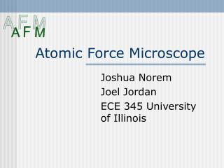 Atomic Force Microscope
