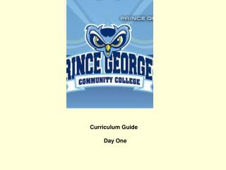Curriculum Guide                              Day One