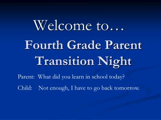 Fourth Grade Parent Transition Night